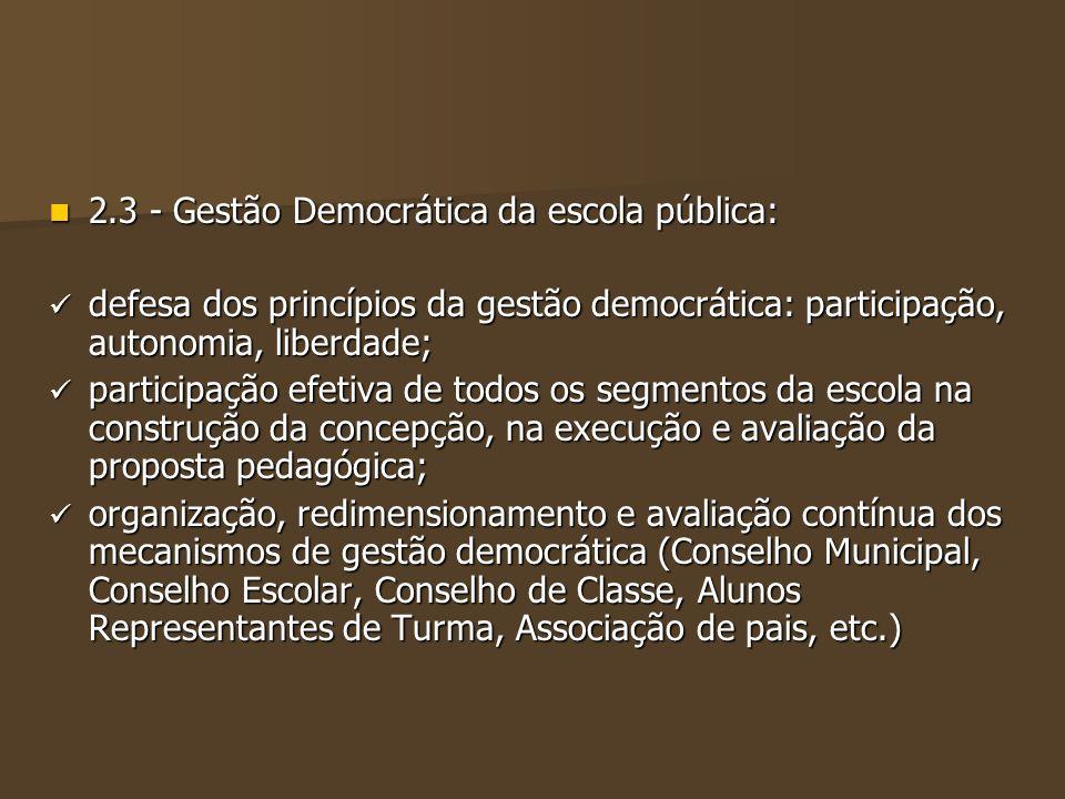 2.3 - Gestão Democrática da escola pública: