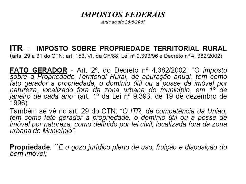 IMPOSTOS FEDERAIS Aula do dia 28/8/2007