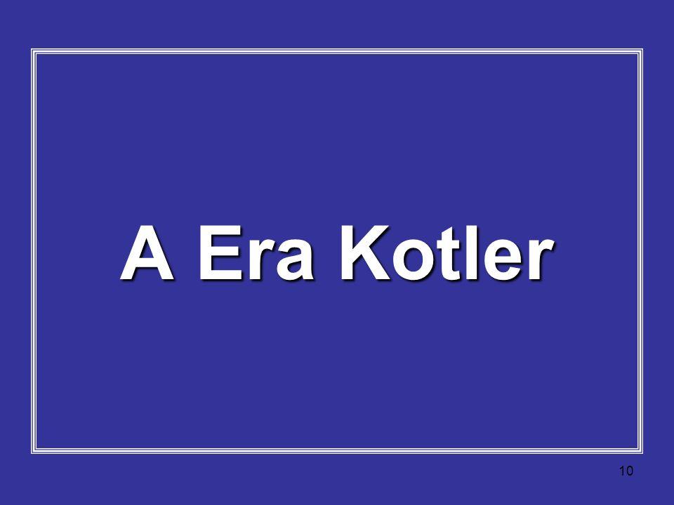 A Era Kotler