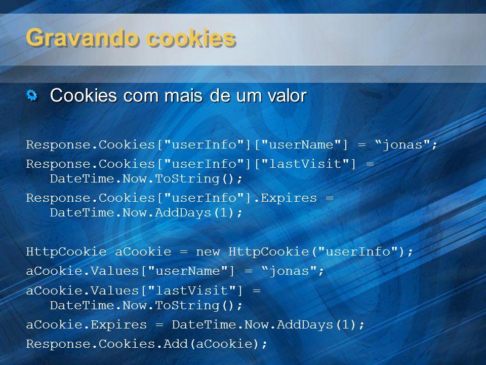Gravando cookies Cookies com mais de um valor
