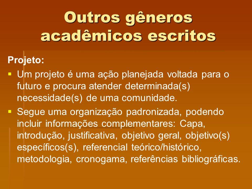 Outros gêneros acadêmicos escritos