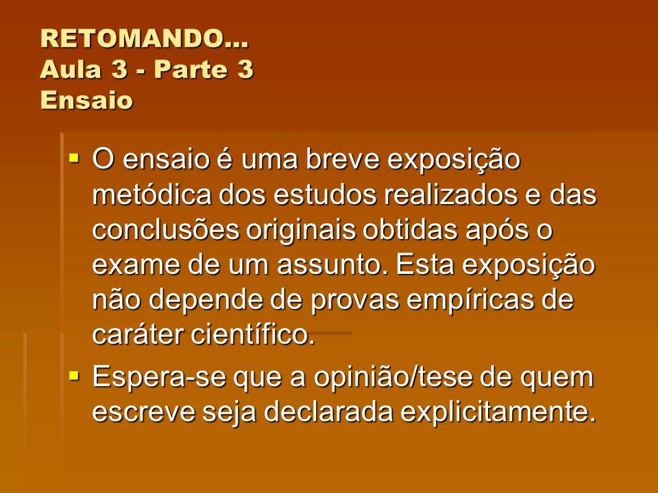 RETOMANDO... Aula 3 - Parte 3 Ensaio