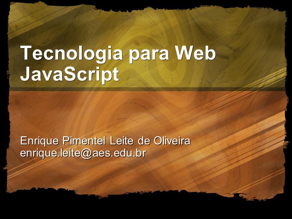 Tecnologia para Web JavaScript