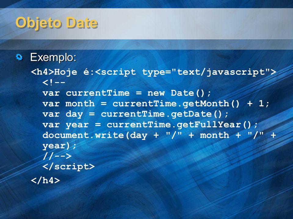 Objeto Date Exemplo: