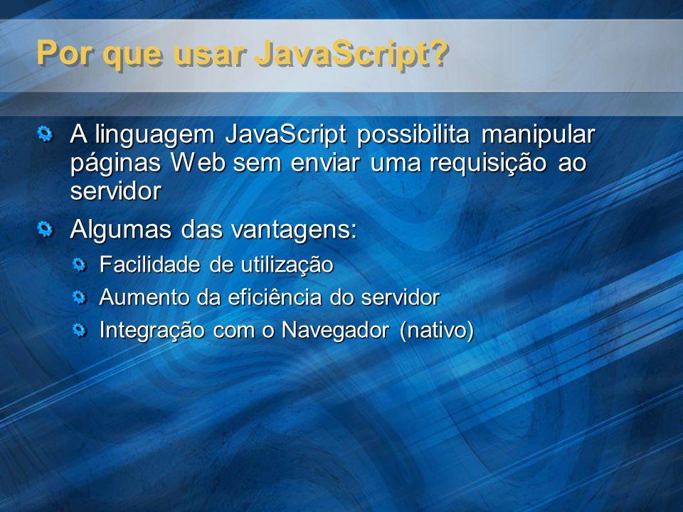 Por que usar JavaScript