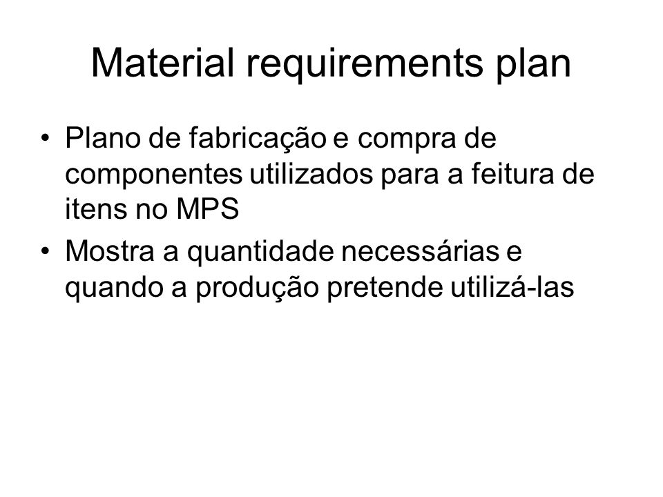 Material requirements plan