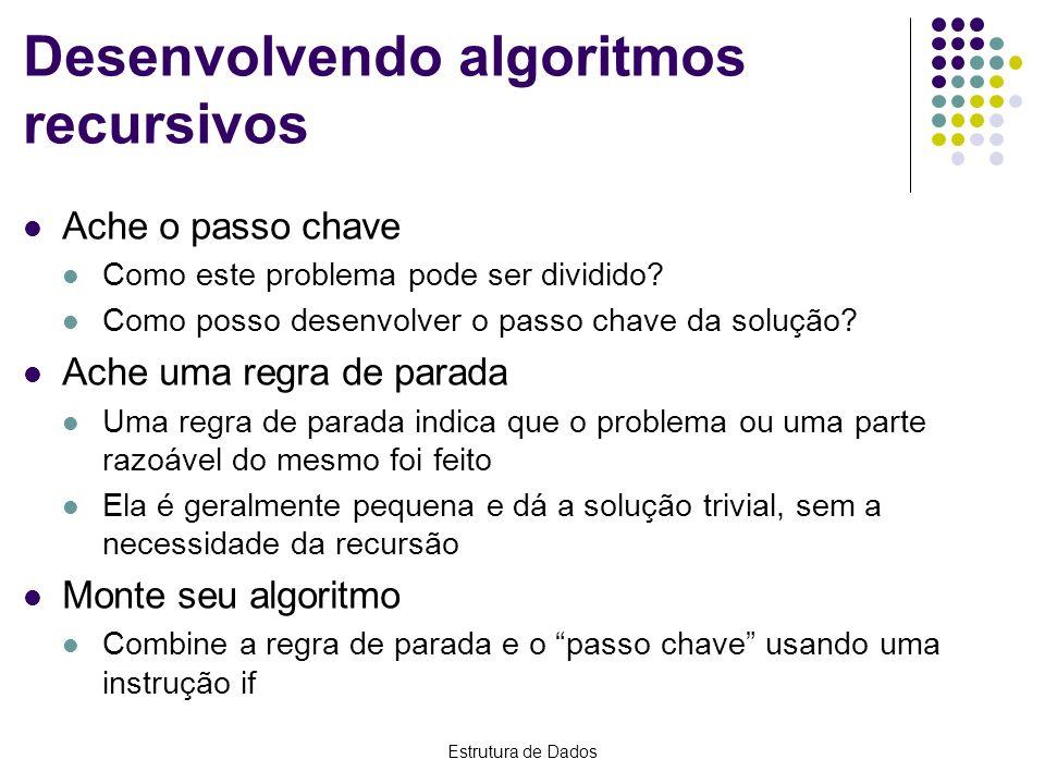 Desenvolvendo algoritmos recursivos