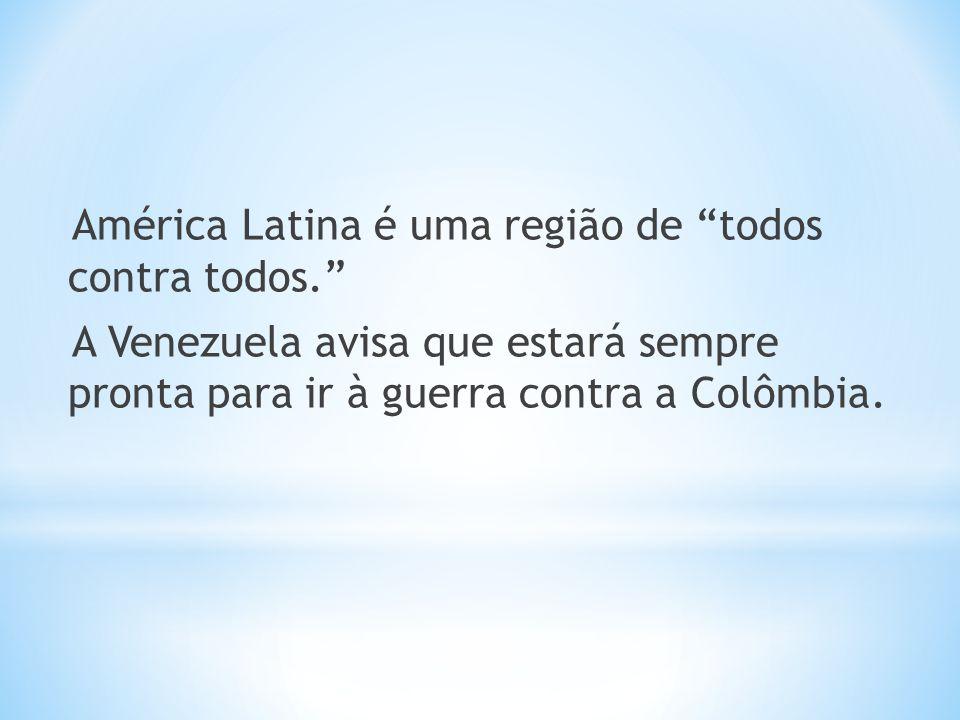 América Latina é uma região de todos contra todos
