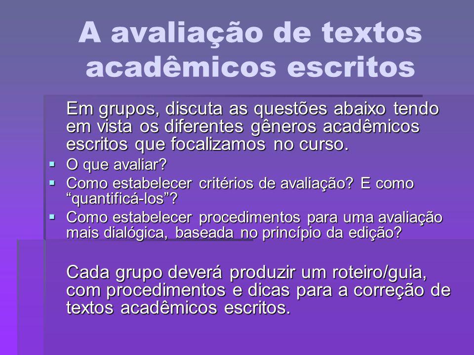 A avaliação de textos acadêmicos escritos
