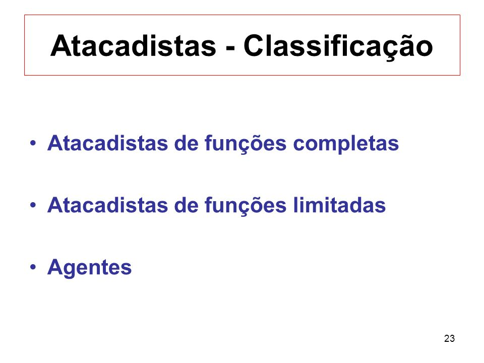 Atacadistas - Classificação