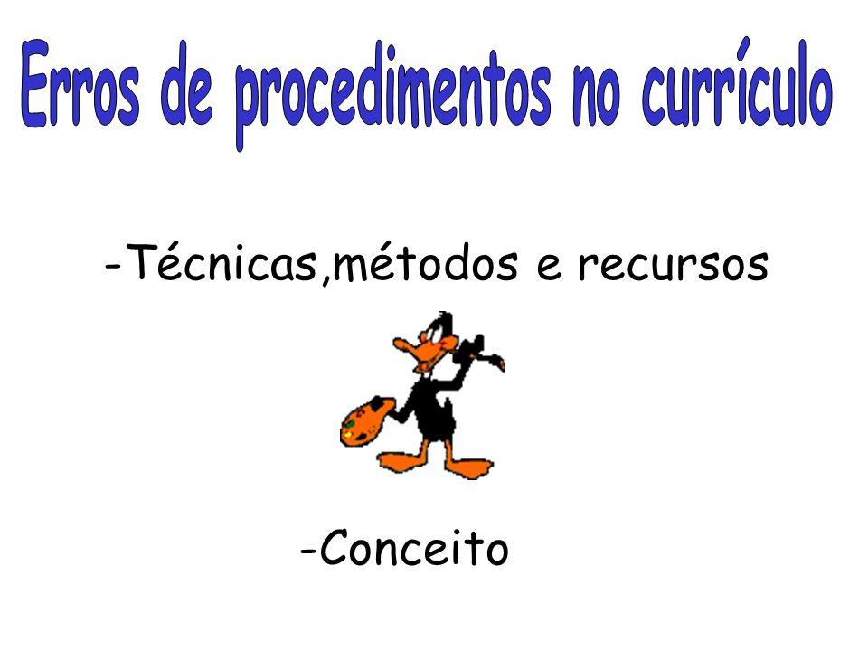 Erros de procedimentos no currículo