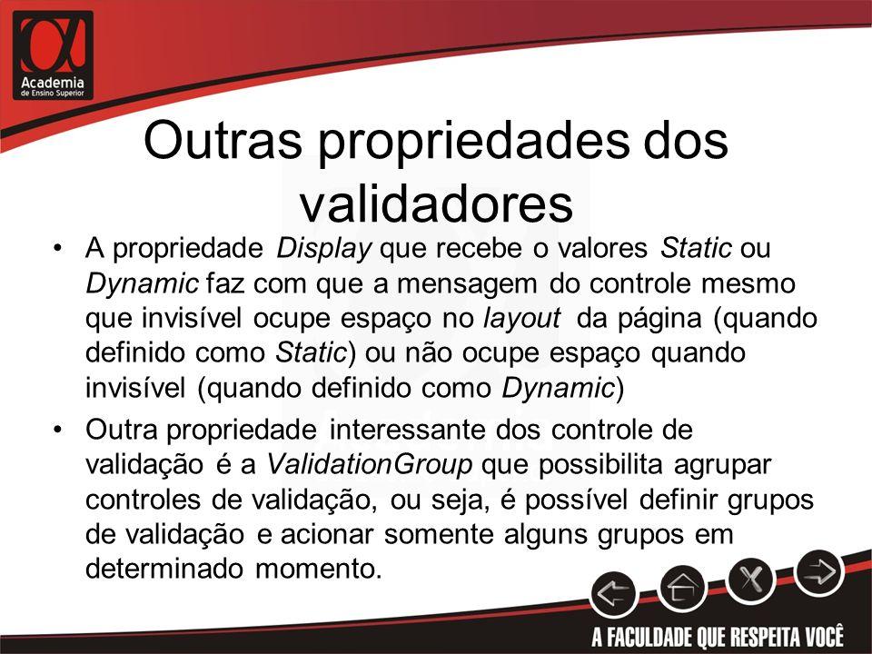 Outras propriedades dos validadores