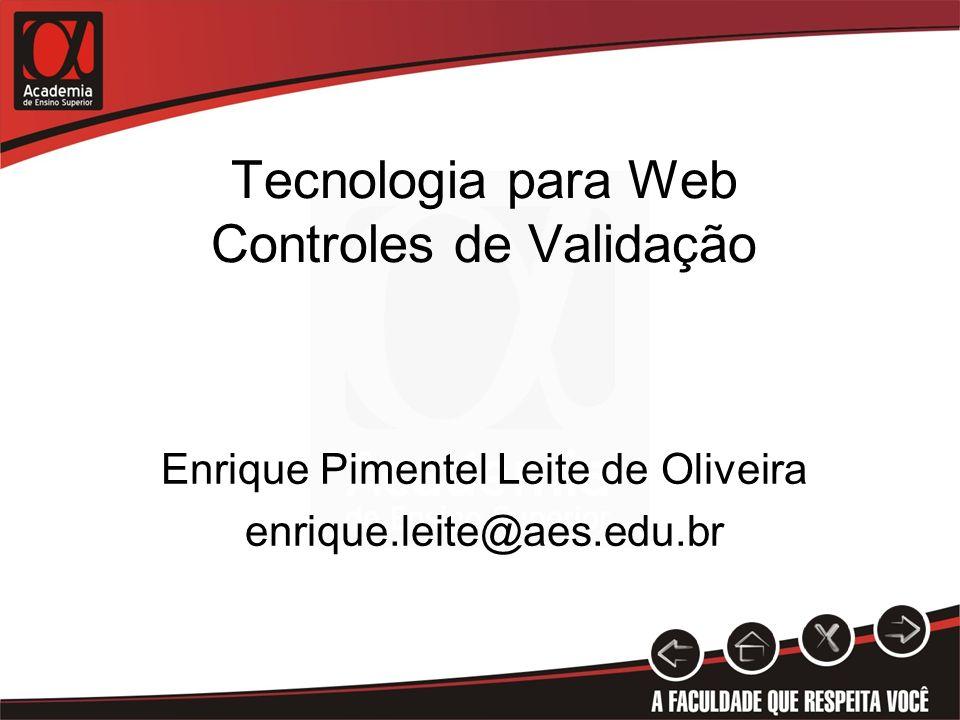 Tecnologia para Web Controles de Validação