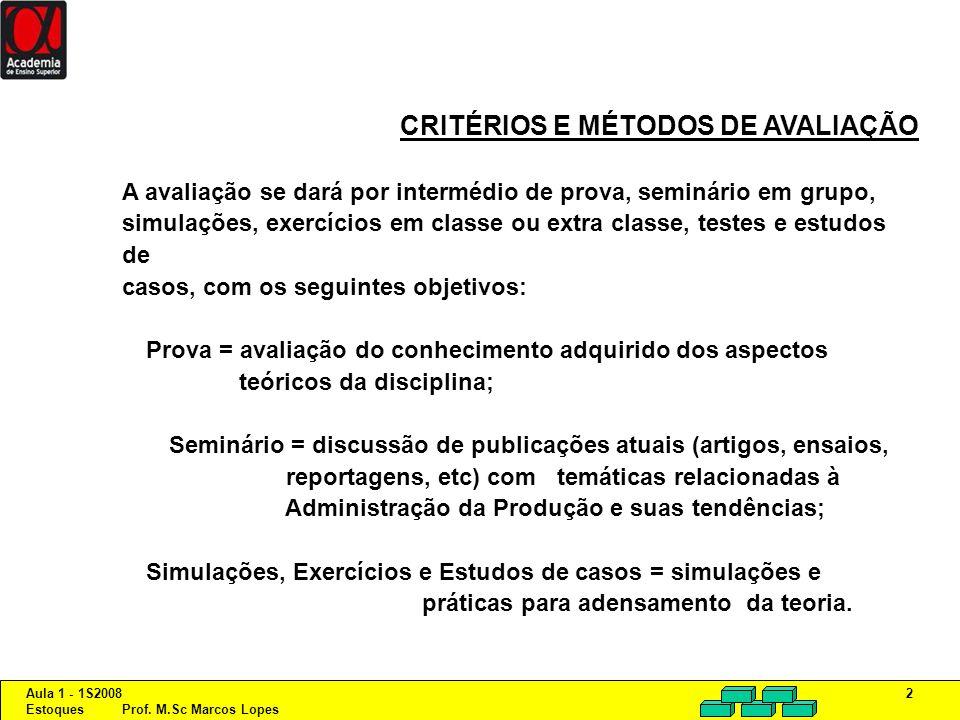 CRITÉRIOS E MÉTODOS DE AVALIAÇÃO