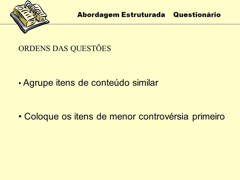 Abordagem Estruturada Questionário