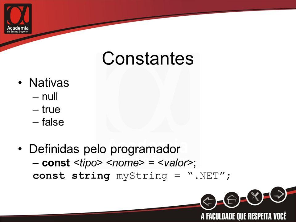 Constantes Nativas Definidas pelo programador null true false