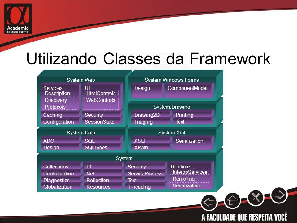 Utilizando Classes da Framework