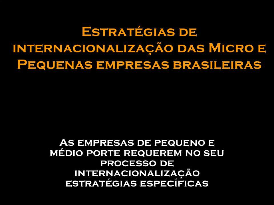 Estratégias de internacionalização das Micro e Pequenas empresas brasileiras