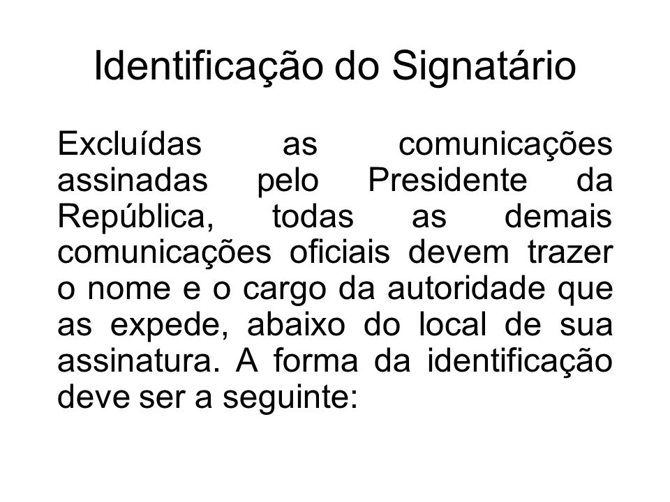 Identificação do Signatário