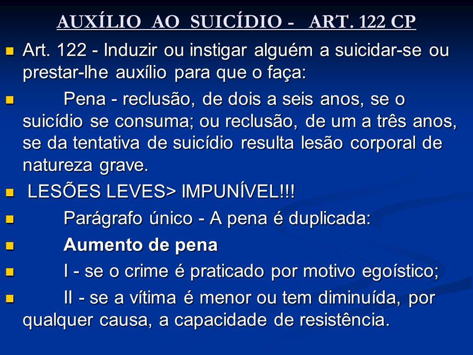 AUXÍLIO AO SUICÍDIO - ART. 122 CP