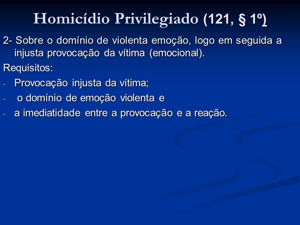 Homicídio Privilegiado (121, § 1º)