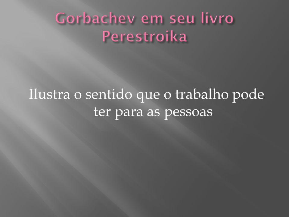 Gorbachev em seu livro Perestroika