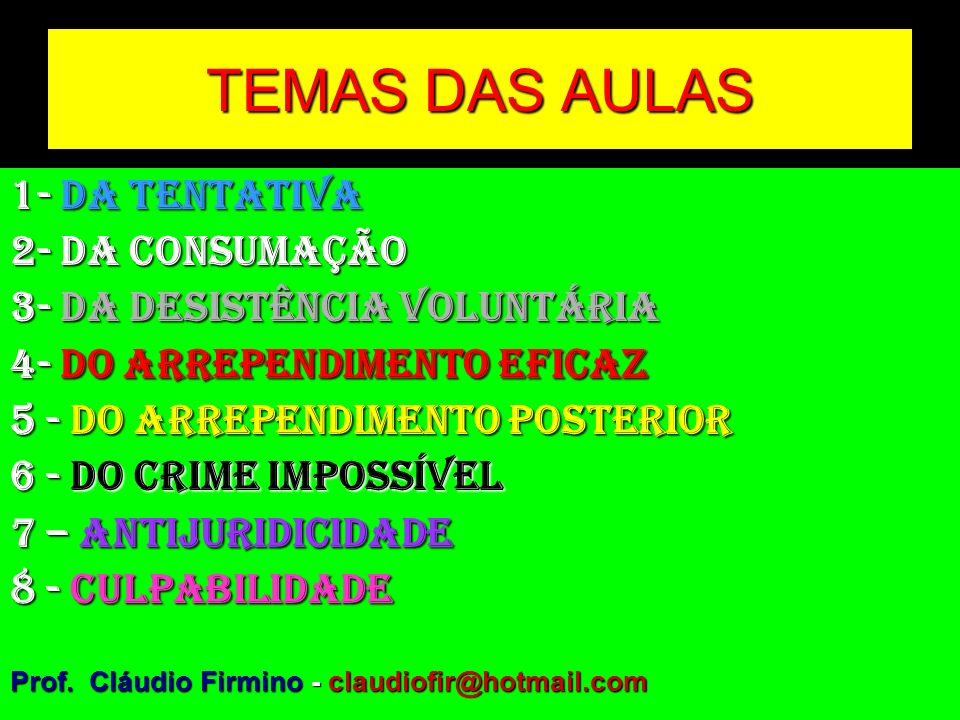 TEMAS DAS AULAS 1- DA TENTATIVA 2- DA CONSUMAÇÃO