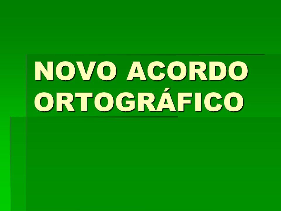 NOVO ACORDO ORTOGRÁFICO