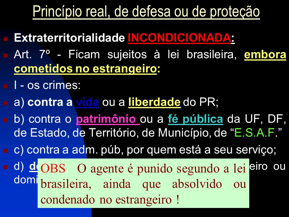 Princípio real, de defesa ou de proteção