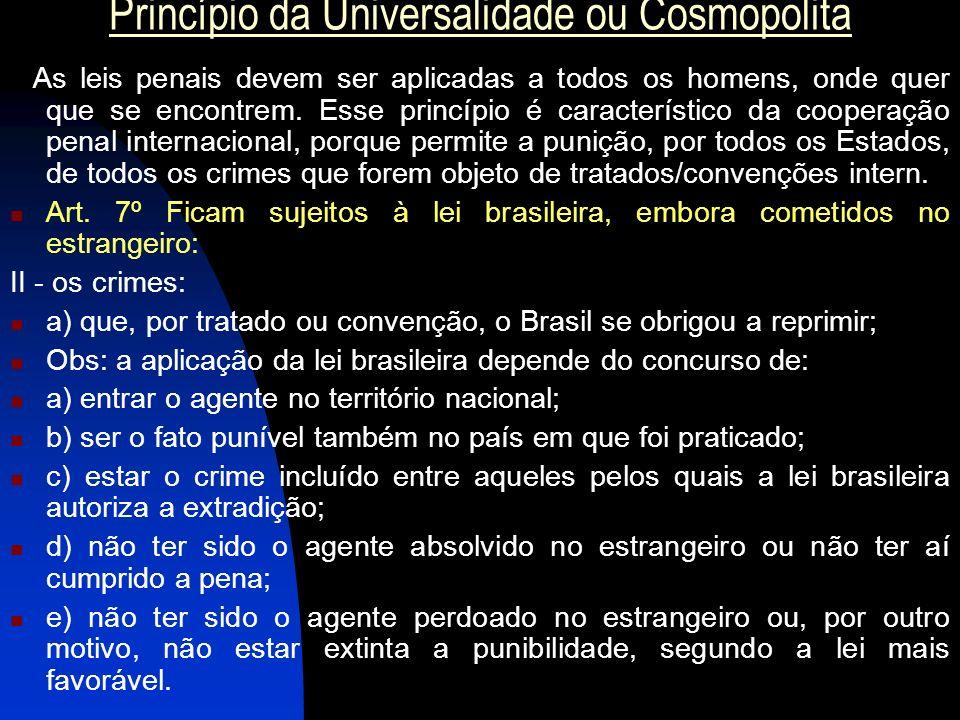 Princípio da Universalidade ou Cosmopolita