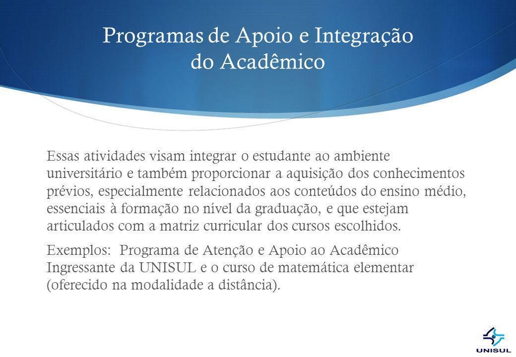 Programas de Apoio e Integração do Acadêmico