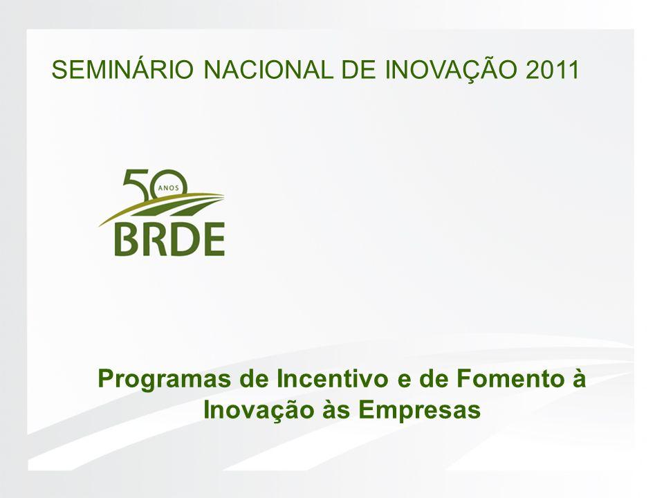 Programas de Incentivo e de Fomento à Inovação às Empresas