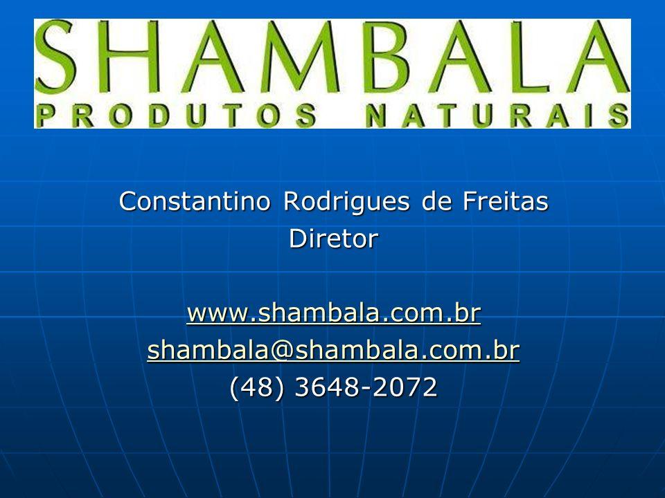 Constantino Rodrigues de Freitas Diretor www. shambala. com