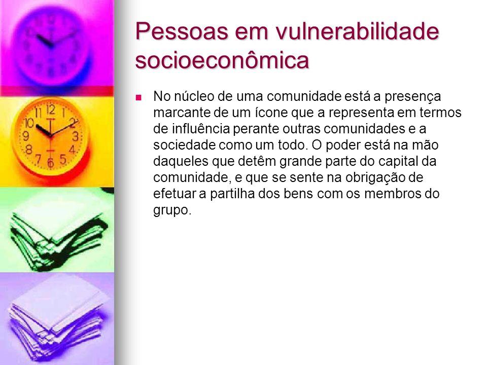 Pessoas em vulnerabilidade socioeconômica