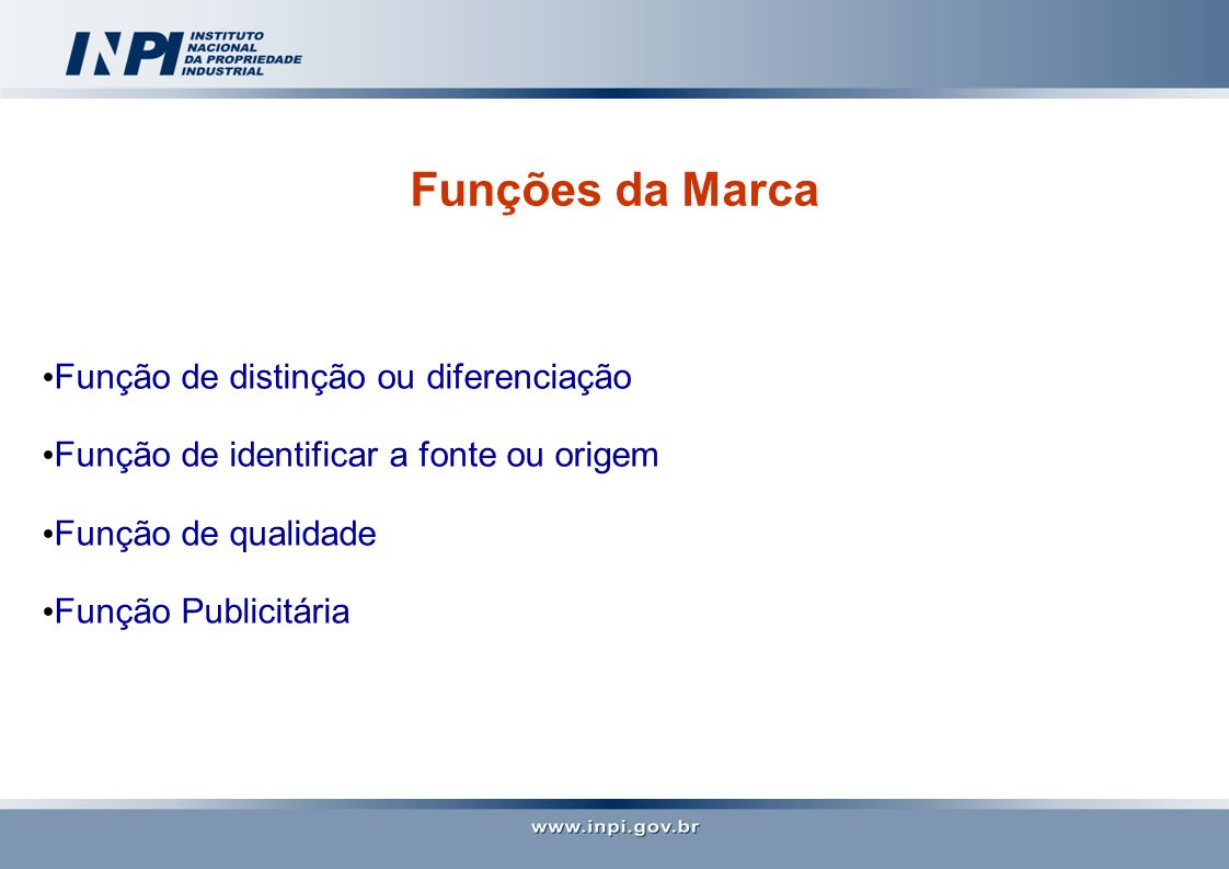 Funções da Marca Função de distinção ou diferenciação