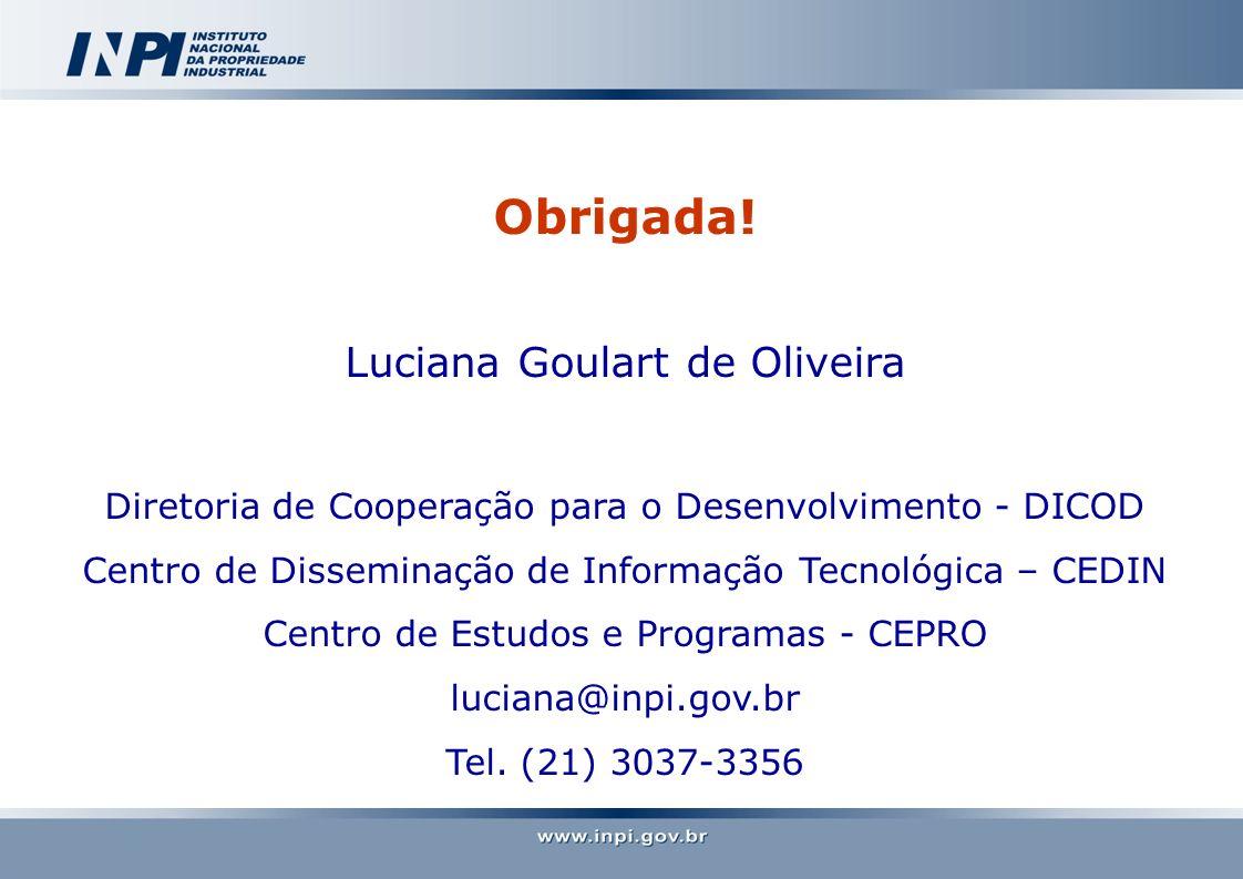 Obrigada! Luciana Goulart de Oliveira