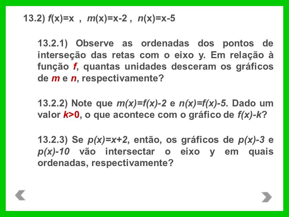 13.2) f(x)=x , m(x)=x-2 , n(x)=x-5