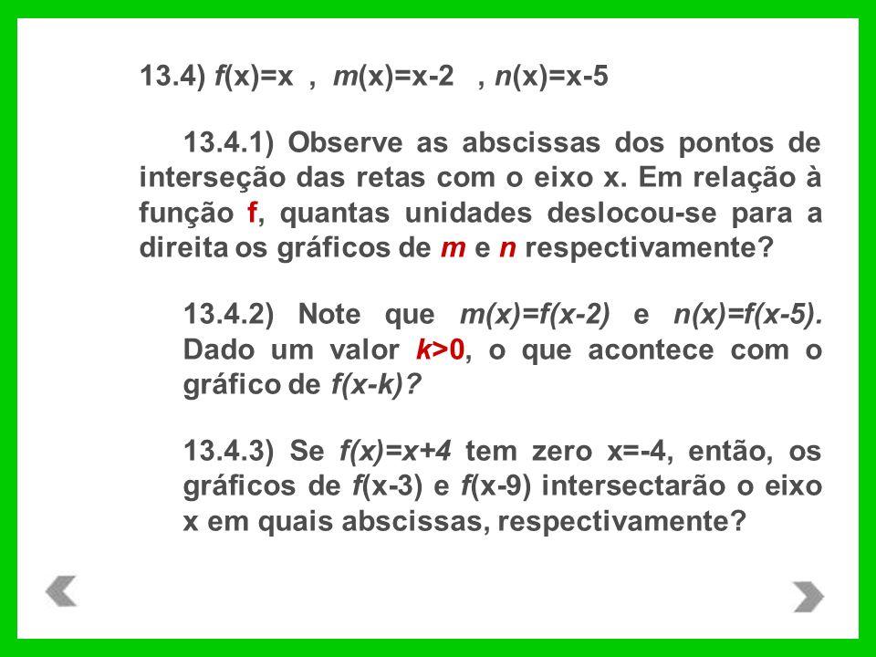 13.4) f(x)=x , m(x)=x-2 , n(x)=x-5