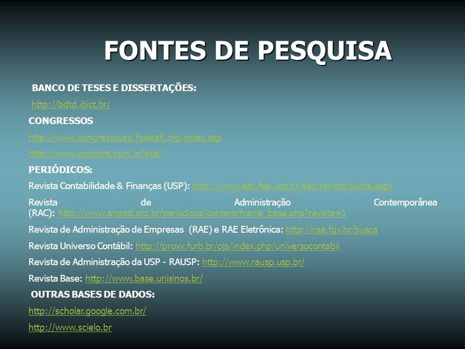 FONTES DE PESQUISA BANCO DE TESES E DISSERTAÇÕES: