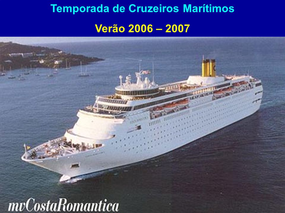 Temporada de Cruzeiros Marítimos