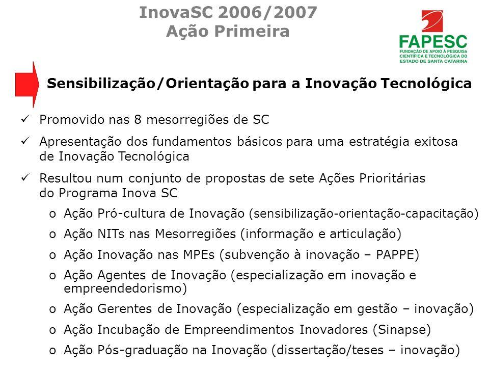 InovaSC 2006/2007 Ação Primeira