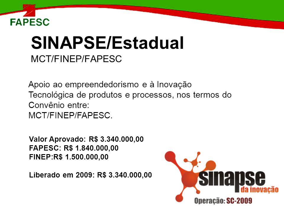 SINAPSE/Estadual MCT/FINEP/FAPESC