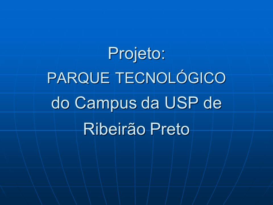 Projeto: PARQUE TECNOLÓGICO do Campus da USP de Ribeirão Preto