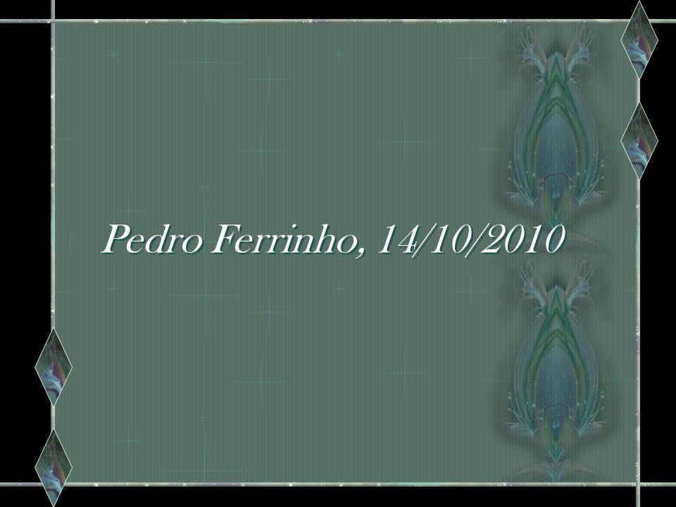 Pedro Ferrinho, 14/10/2010