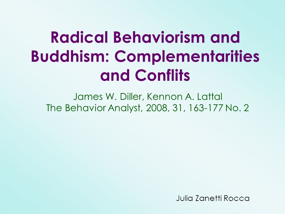 Radical Behaviorism and Buddhism: Complementarities and Conflits
