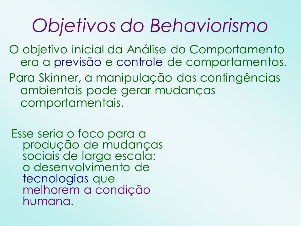 Objetivos do Behaviorismo
