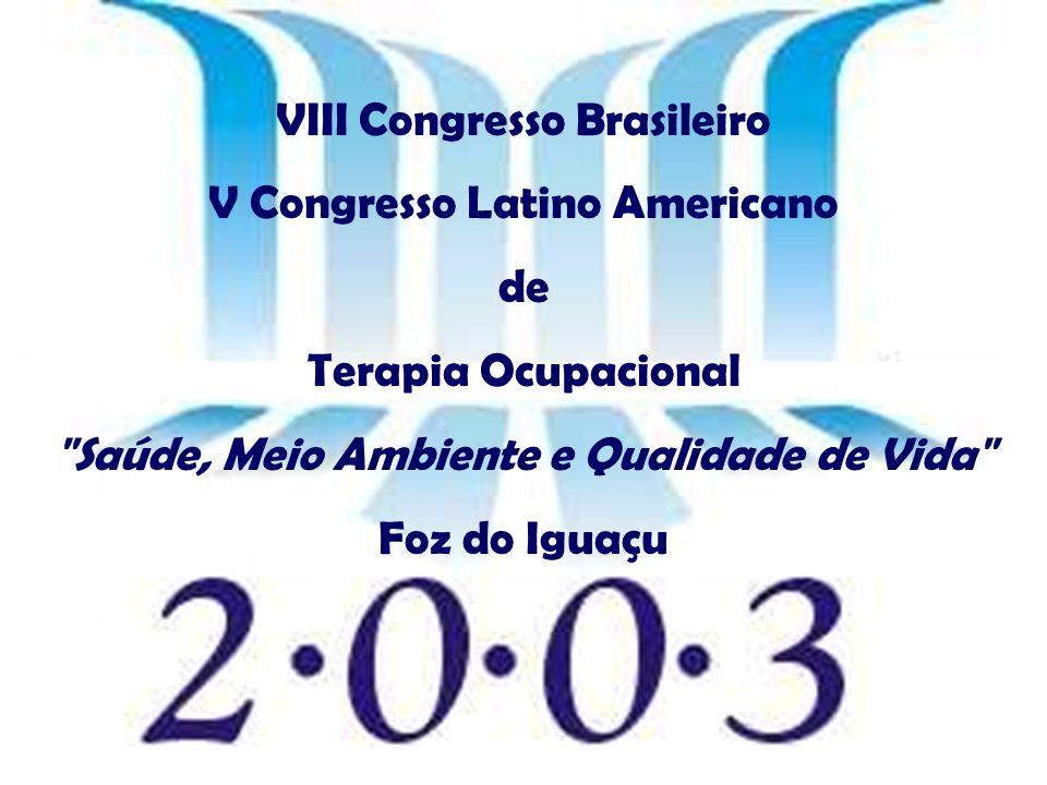 VIII Congresso Brasileiro V Congresso Latino Americano