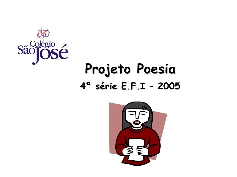 Projeto Poesia 4ª série E.F.I – 2005