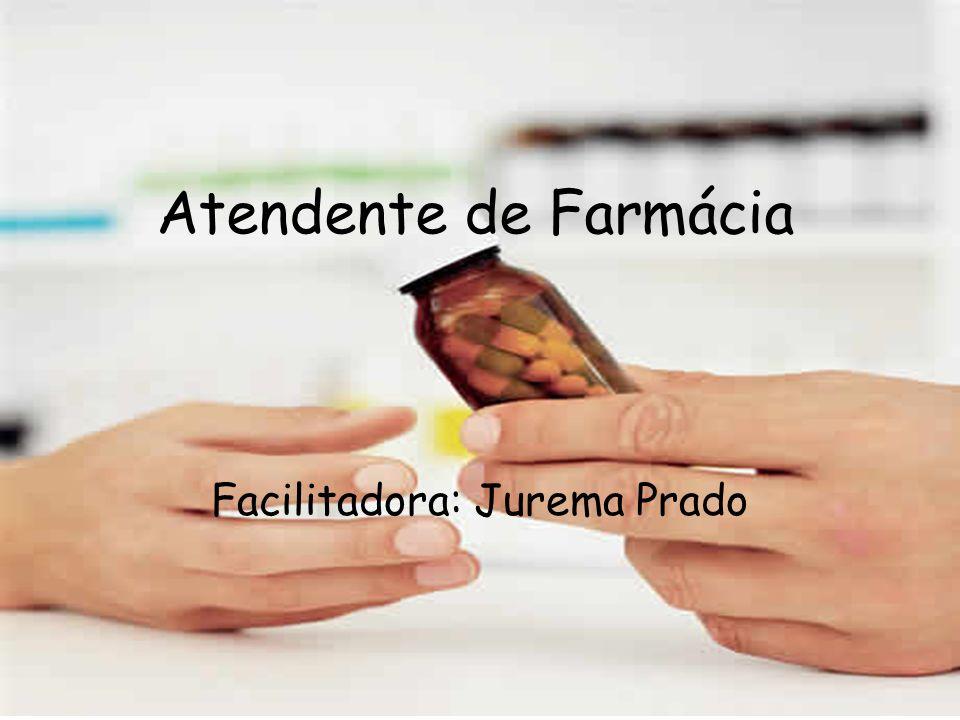Facilitadora: Jurema Prado