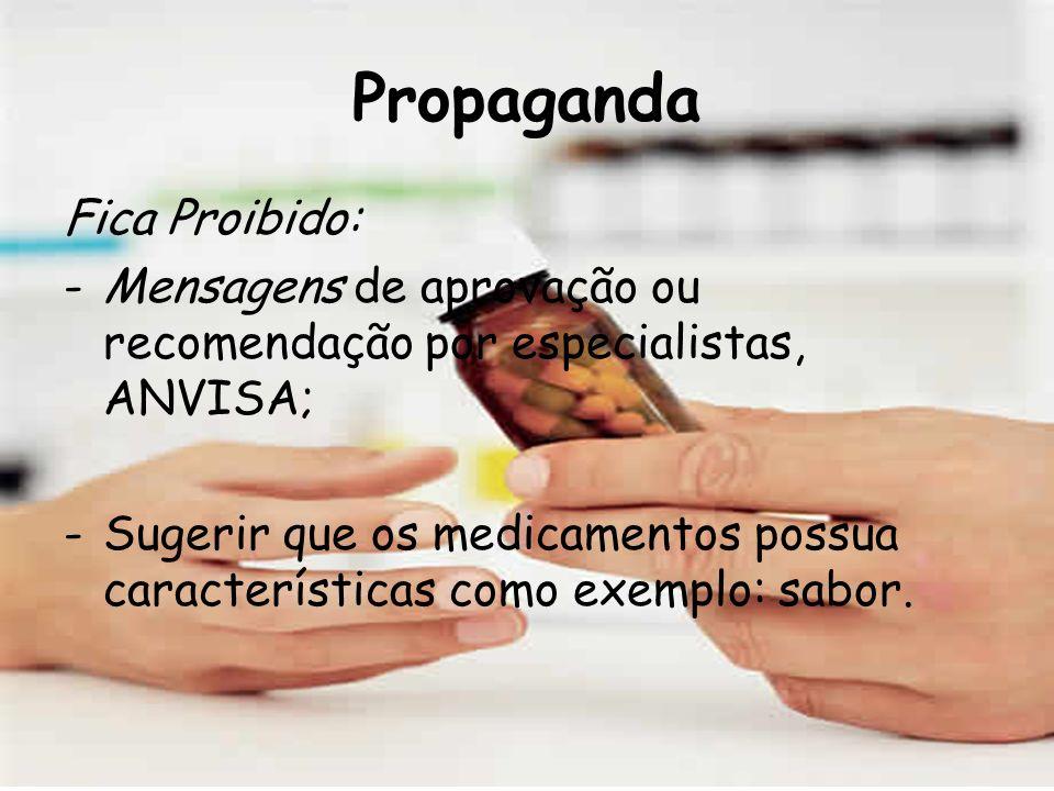 Propaganda Fica Proibido: